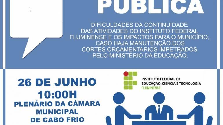 """""""IFF e os Cortes na Educação"""" é tema de Audiência Pública na Câmara de Vereadores de Cabo Frio"""