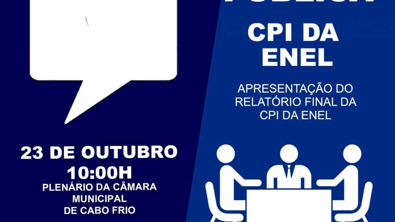 CPI da ENEL apresenta relatório final na Câmara Municipal de Cabo Frio